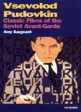 Vsevolod Pudovkin Classic Films of the Soviet Avant-Garde