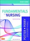Study Guide for Fundamentals of Nursing, 8e