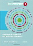 Education Management and Management Science: Proceedings of the International Conference on Education Management and Management Science (ICEMMS 2014), ... 2014, Tianjin, China