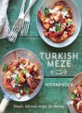 Turkish Meze  Simple, Delicious Recipes for Sharing