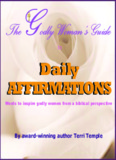 Daily Affirmations - The Godly Woman's Guide