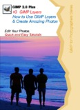 GIMP 2.8 Plus #3 GIMP Layers How to Use GIMP Layers & Create