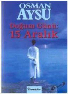 Doğum Günü 15 Aralık - Osman Aysu