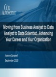 Moving from Business Analyst to Data Analyst to Data Scientist…