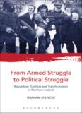 From armed struggle to political struggle : Republican tradition and transformation in Northern