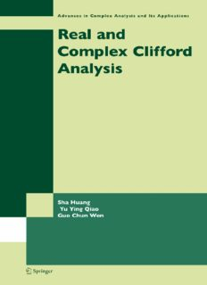 Real and Complex Clifford Analysis (Advances in Complex Analysis and Its Applications)