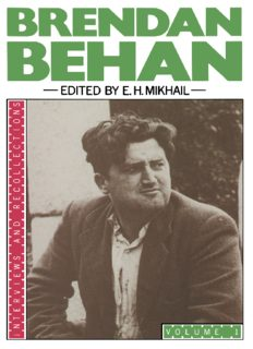 Brendan Behan: Volume I: Interviews and Recollections