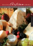 Making Artisan Cheese: Fifty Fine Cheeses That You Can Make in Your Own Kitchen