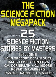 The Science Fiction Megapack- 25 Science Fiction Stories