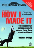 The How I Made It: 40 Successful Entrepreneurs Reveal How They Made Millions