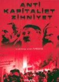 Antikapitalist Zihniyet - Ludwig von Mises