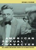 American Sexual Character: Sex, Gender, and National Identity in the Kinsey Reports
