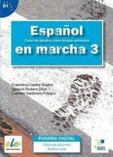 Espanol en marcha 3. Libro del alumno