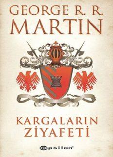 Kargaların Ziyafeti - George R. R. Martin
