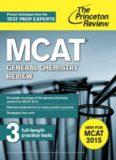 MCAT General Chemistry Review: For MCAT 2015 (Graduate School Test Preparation)