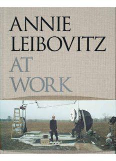 Annie Leibovitz. Annie Leibovitz at Work. 2008