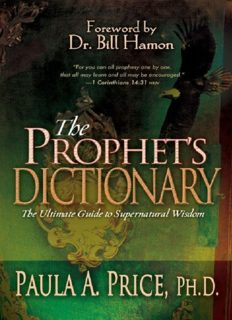 The prophet's dictionary : the ultimate guide to supernatural wisdom