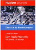 Lesehefte Deutsch als Fremdsprache - Niveaustufe B1: Der Taubenfütterer und andere Geschichten. Buch