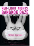 Red-night Lights, Bangkok Daze : Chronicles of sexuality across Asia