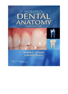 Woelfel's Dental Anatomy: Its Relevance to Dentistry, 8th Ed.