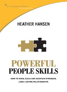 Powerful People Skills: How to Form, Build and Maintain Stronger, Long-lasting Relationships (St Training Solutions Success Skills Series)