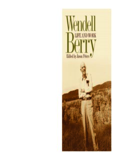 Wendell Berry: Life and Work