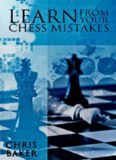 Learn From Your Chess Mistakes (Batsford Chess Books)