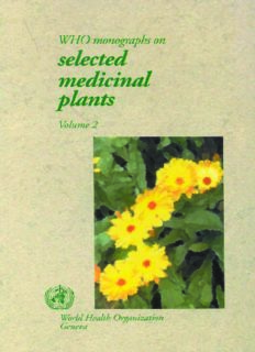 WHO Monographs on Selected Medicinal Plants: Volume 2 (Who Monographs on Selected Medicinal Plants)
