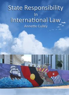 State Responsibility in International Law by Annette Culley