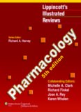 Pharmacology, 5th Edition (Lippincott's Illustrated Reviews)