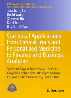 Statistical Applications from Clinical Trials and Personalized Medicine to Finance and Business Analytics: Selected Papers from the 2015 ICSA/Graybill Applied Statistics Symposium, Colorado State University, Fort Collins
