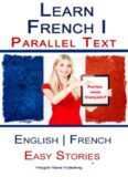 Learn French - Parallel Text - Easy Stories (English-French)