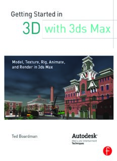 Getting started in 3D with 3ds Max: model, texture, rig, animate, and render in 3ds Max