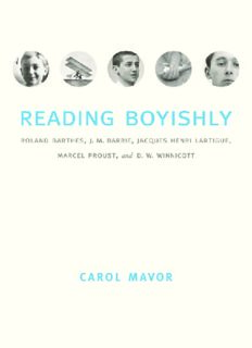 Reading boyishly : Roland Barthes, J.M. Barrie, Jacques Henri Lartigue, Marcel Proust, and D.W. Winnicott