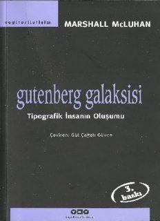 Gutenberg Galaksisi - Marshall McLuhan