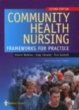 Community Health Nursing: Frameworks for Practice 2nd Edition