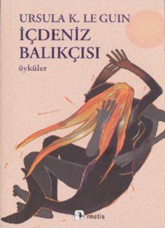 İçdeniz Balıkçısı - Ursula K. Le Guin