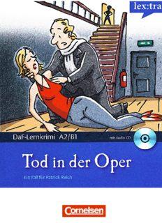 Lextra - Deutsch als Fremdsprache - DaF-Lernkrimis A2 B1: Ein Fall für Patrick Reich: Tod in der Oper: Krimi-Lektüre mit Hörbuch