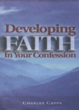 Developing Faith in Your Confession