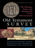 Old Testament Survey: The Message, Form, and Background of the Old Testament, 2nd Edition