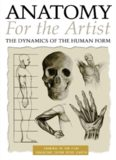 Anatomy for the Artist the Dynamics of the Human Form
