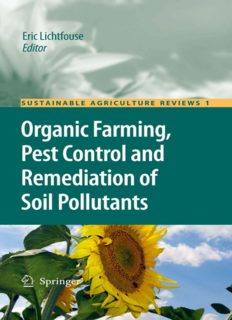 Organic Farming, Pest Control and Remediation of Soil Pollutants: Organic farming, pest control and remediation of soil pollutants