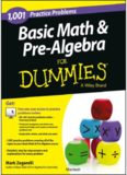 1001 Basic Math and Pre-Algebra Practice Problems For Dummies