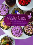 Master class with Toba Garrett: cake artistry and advanced decorating techniques