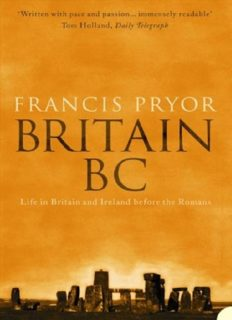 Britain BC; Life in Britain and Ireland Before the Romans