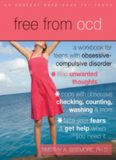 Free from OCD. A Workbook for Teens with Obsessive-Compulsive Disorder