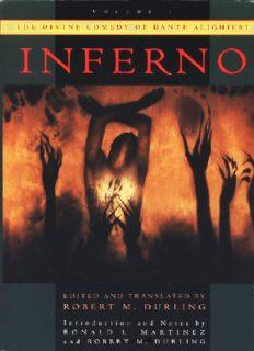 The Divine Comedy of Dante Alighieri: Volume 1: Inferno (Divine Comedy of Dante Alighieri Reprint Series)