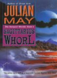 Sagittarius Whorl: The Rampart Worlds:, Book 3