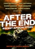 After the End-Recent Apocalypses
