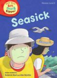 Oxford Reading Tree: Stage 4: Floppy's Phonics: Seasick (Book)